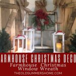 Farmhouse Christmas Wreath 3 Christmas In July 3 The Old Summers Home