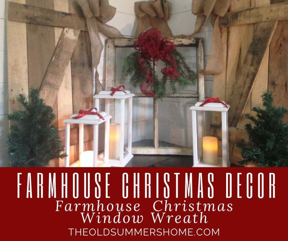 Our Farmhouse Christmas Wreath is a simple diy project repurposing old windows into rustic home decor! Here we have our DIY Lanterns displayed with a simple bow to bring in some extra Christmas cheer!