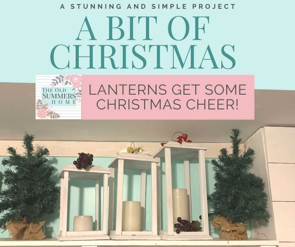 Our DIY Lanterns are back with more Christmas Cheer!
