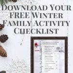 Download Your FREE Winter Family Activity Checklist 3 Download Your FREE Winter Family Activity Checklist The Old Summers Home