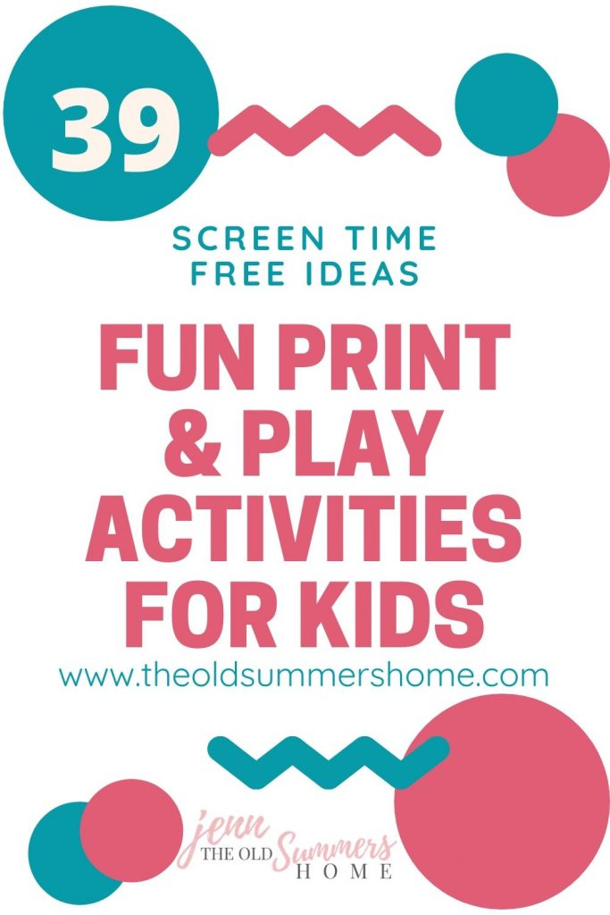 39 fun print & play activities for kids to entertain your family during the COVID-19 Quarantine/ Self-isolation.