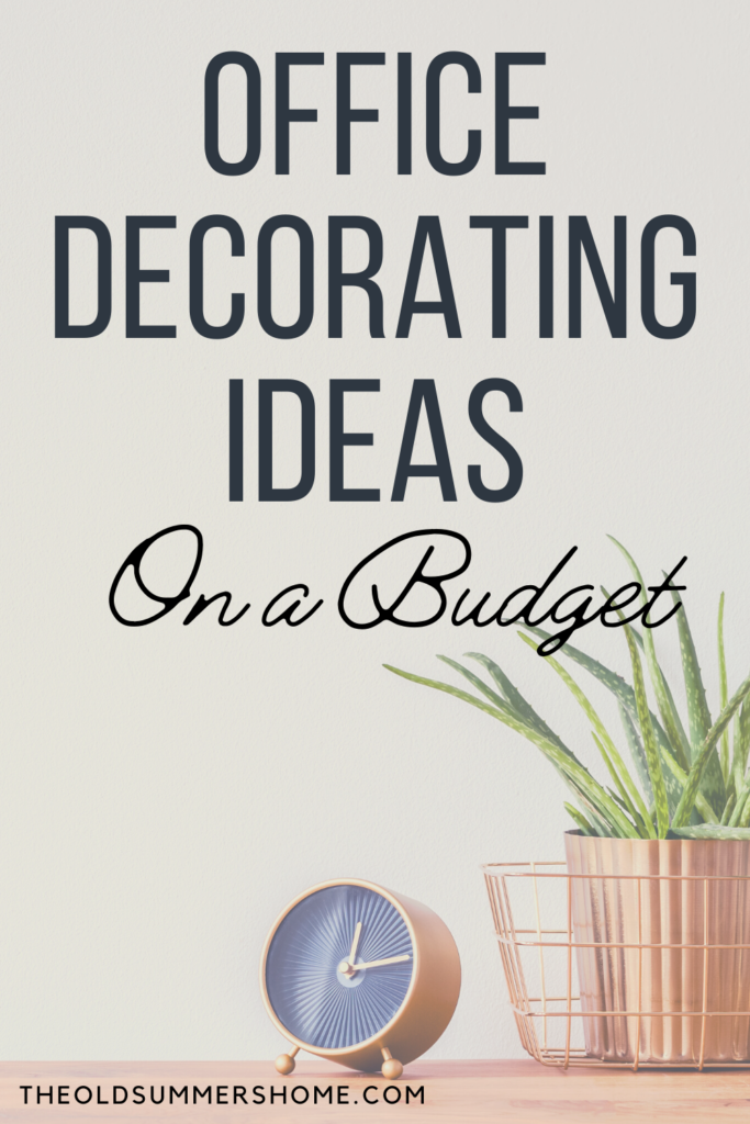 Office Decorating Ideas on a Budget 11 Office decorating ideas The Old Summers Home Make your workspace more enjoyable with these office decorating ideas on a budget. You'll be more productive with a pleasant work atmosphere!